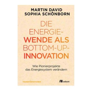 Buchtitel «Die Energiewende als Bottom-UP-Innvoation»