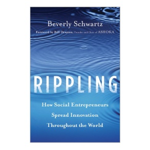 Buchtitel «Rippling – How Social Entrepreneurs Spread Innovation Throughout the World»